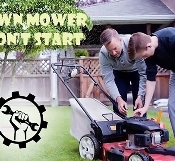 How To Fix Lawn Mower That Won't Start