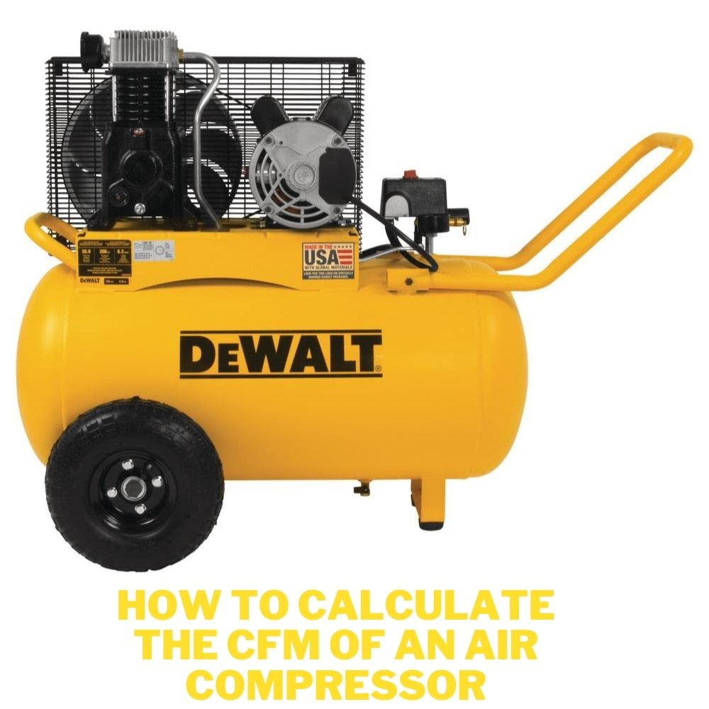 How to Calculate the CFM of an Air Compressor