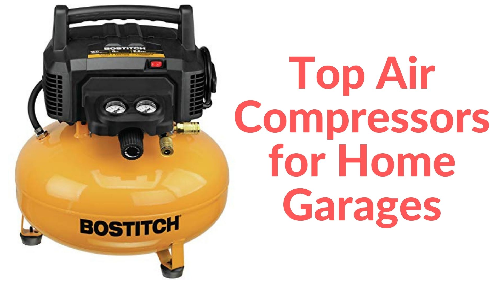 Top Air Compressors for Home Garages