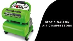 Best 5 Gallon Air Compressors